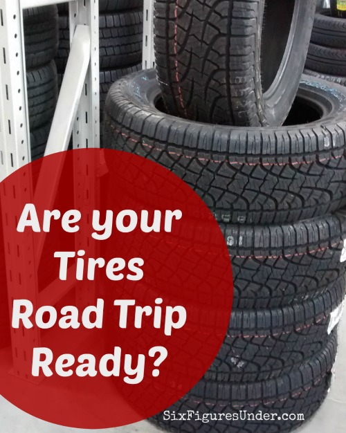 Before heading out on your summer adventures, you'll want to check more than just the pressure in your tires.  Make sure your tires are road trip ready before you leave.  For us that meant new tires!