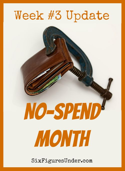 We're on the home stretch of our no-spend month! Just one week left! We maintained our resolve to not spend money on food, entertainment, household items, or anything that isn't gas or a regular bill. There were some temptations this week though.