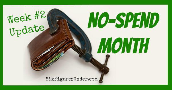 No Spend Month Week 2 Update