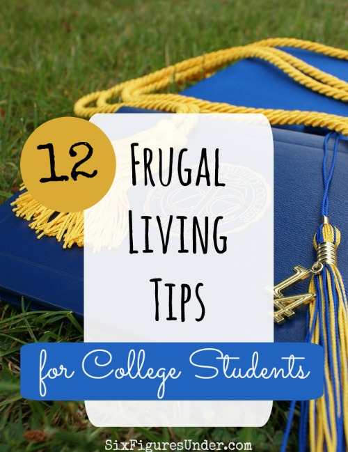 Living frugally during college was one way I avoided student loans. Here are 12 practical frugal living tips for college students and some ideas to help younger children prepare to be frugal during college.