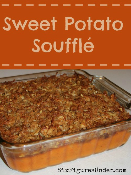 Sweet Potato Souffle-- A delicious fall dessert disquised as a side dish. A perfect addition to Thanksgiving dinner! Recipe and Tutorial