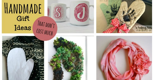 Handmade Gift Ideas that Don't Cost Much- In fact, you probably already have everything you need!