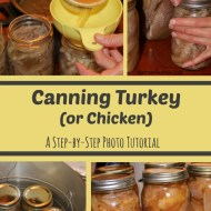 Canning Turkey or Chicken– Complete Photo Tutorial