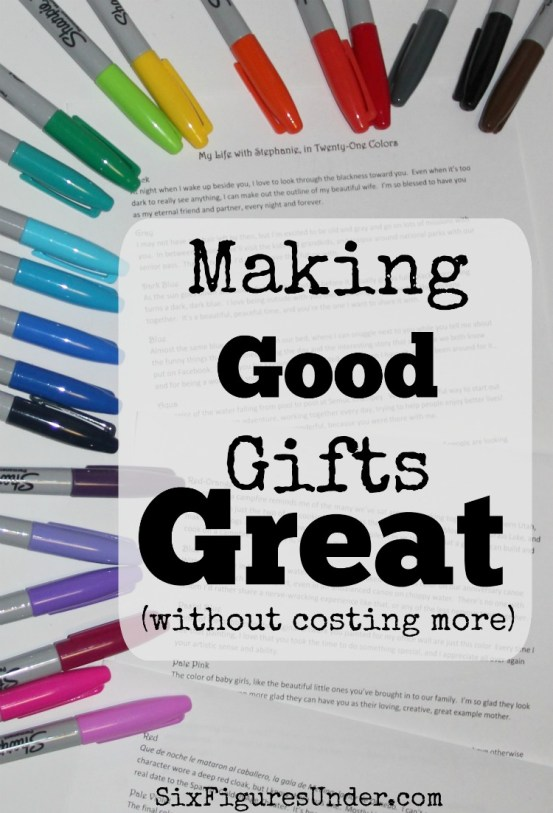 "A gift that fills a need or a want is good, but with some extra effort you can make that gift great. The best part is that taking your gift from ""good"" to ""great"" doesn't cost any extra money."
