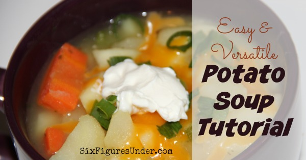 Simple and Versatile Potato Soup Tutorial