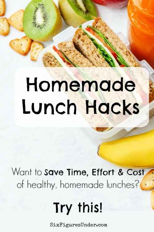 homemade lunch hacks to save time effort and money six figures