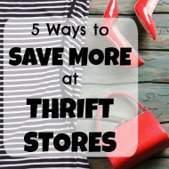 6 Ways to Save More at Thrift Stores