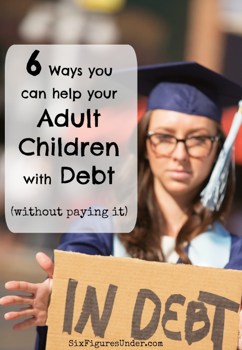 While you might want to pay off your adult child's debt, that's often not the best plan. There are many other ways to help your adult children with finances that don't require any money at all.