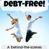We're Debt-Free! –A behind-the-scenes look at our journey to pay off $144,000 of debt!