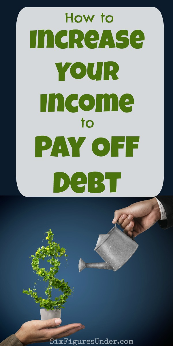 How to Increase Your Income to Pay Off Debt