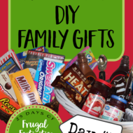 Fun and Frugal FAMILY Gift Ideas (that you can DIY)– Frugal Festivities Day #5