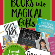 "Making ""How to"" Books into Magical Gifts– Frugal Festivities Day #10"