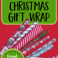 How to Save Money on Christmas Gift Wrapping– Frugal Festivities Day #16