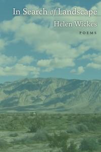 In Search of Landscape by Helen Wickes