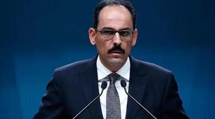 Cumhurbaşkanlığı Sözcüsü İbrahim Kalın: Her tedbir can kurtarır 1