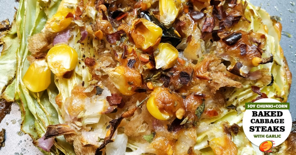 Baked Garlic Cabbage Steaks W/ Garlic, Butter, Cheese, Onions, and Corn