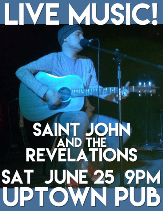 Saint John and the Revelations at the Uptown Pub