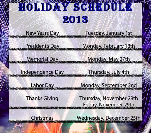 2013 Holiday Schedule