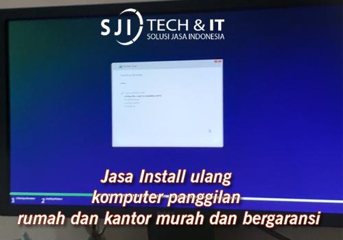 Jasa Install Windows Panggilan Terdekat Lokasi Anda Panggilan