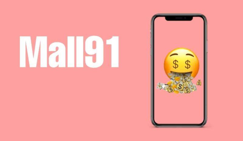 Mall91 App से पैसे कैसे कमाये