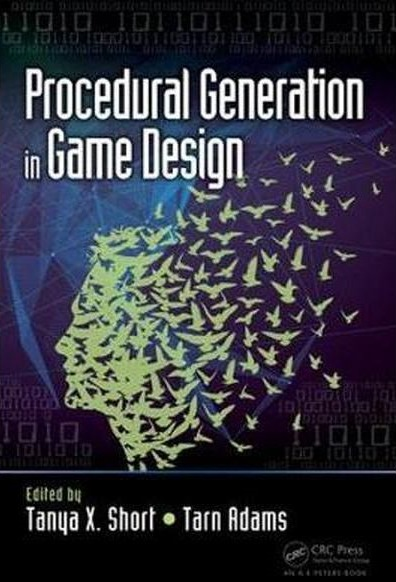 Cover for the book Procedural Generation in Game Design