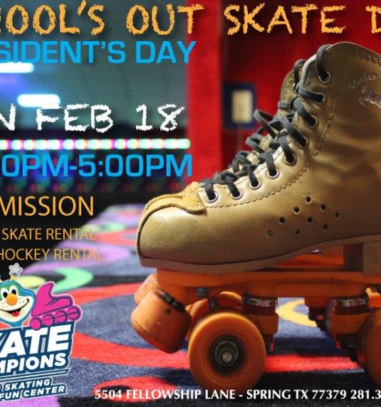 School's Out Skate Day – President's Day Mon Jan 18