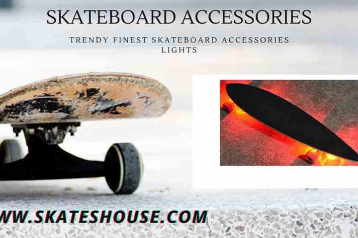 Trendy Finest Skateboard Accessories lights