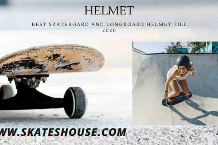 Best Skateboard and Longboard Helmet till 2020