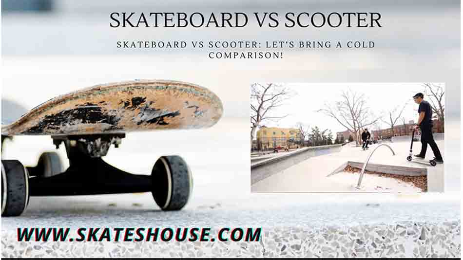 it is a little difficult to give an opinion on skateboard vs scooter, about which is more popular