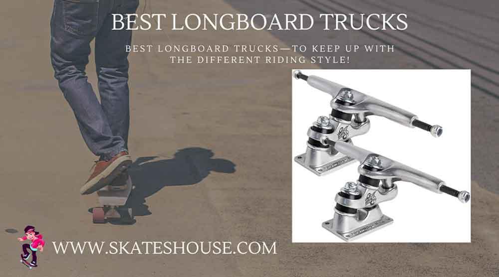 Best longboard trucks will help you to be an expert. skateboard rider.