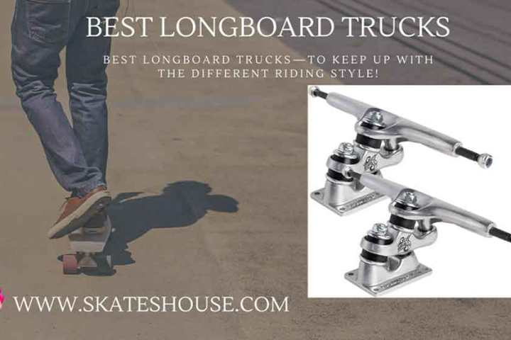 Best longboard trucks will help you to be an expert. skateboard rider.