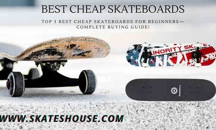 Top 5 best cheap skateboards for beginners—complete buying guide!