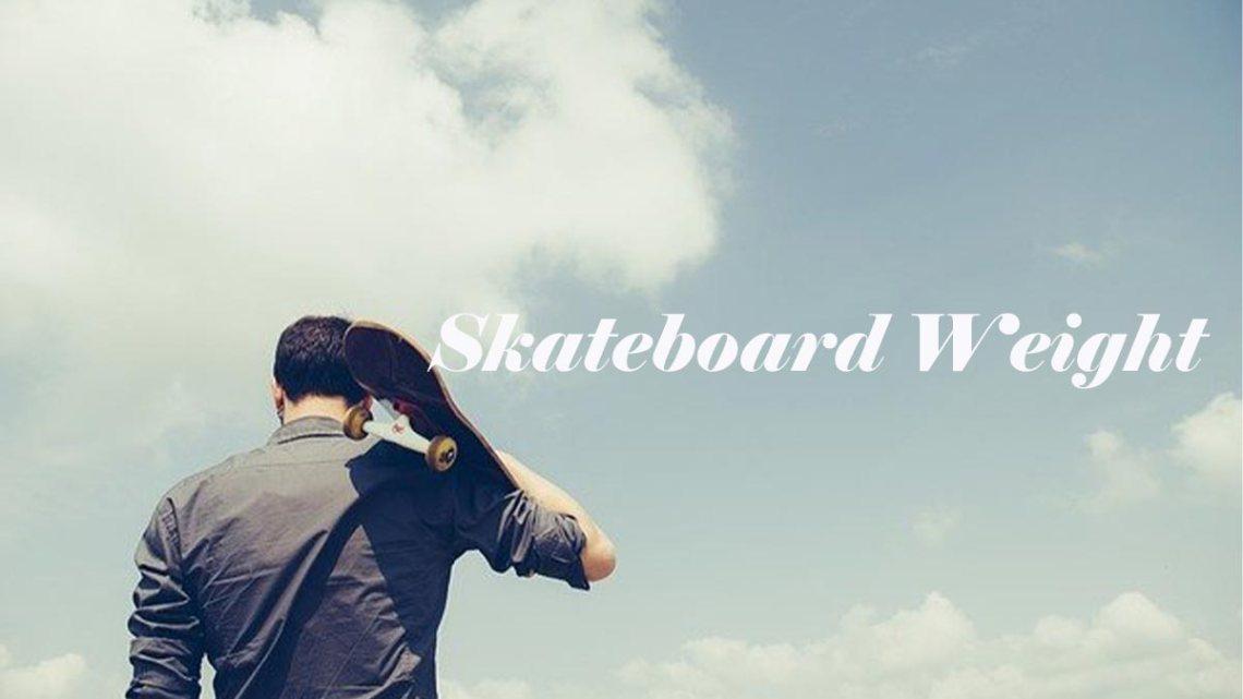 lightest skateboard