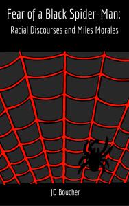 Fear of a Black Spider-Man ($0+)