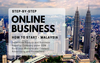 How to Start an Online Business in Malaysia (Nothing is Impossible!)