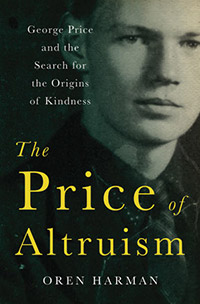This week on Skepticality, Swoopy talks with Professor Oren Harman, author of The Price of Altruism: George Price and the Search for the Origins of Kindness. Both a history of the study of social evolution and a biography of George R. Price, this book explores a life which would become an illuminating experiment in altruism and lead to the development of the Price equation (a mathematical equation used to study genetic evolution).