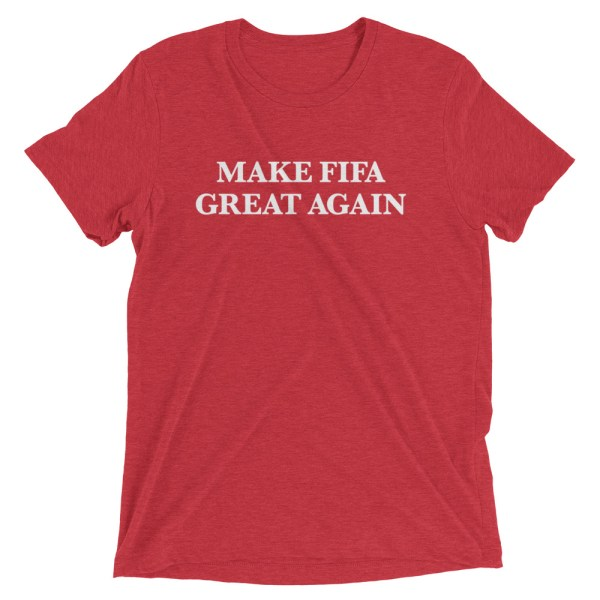 MAKE FIFA GREAT AGAIN