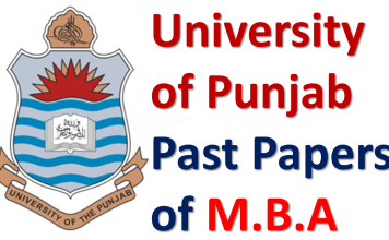 Punjab University Lahore Past Papers of M.B.A. Download PDF