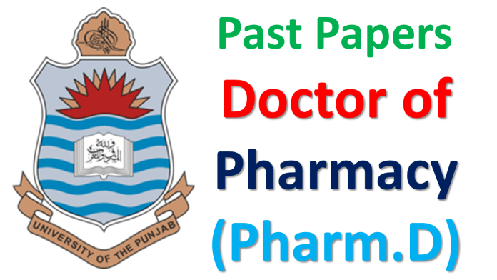 Punjab University Lahore Past Papers of Doctor of Pharmacy (Pharm.D) Download PDF