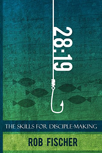 28:19: The Skills for Disciple-Making