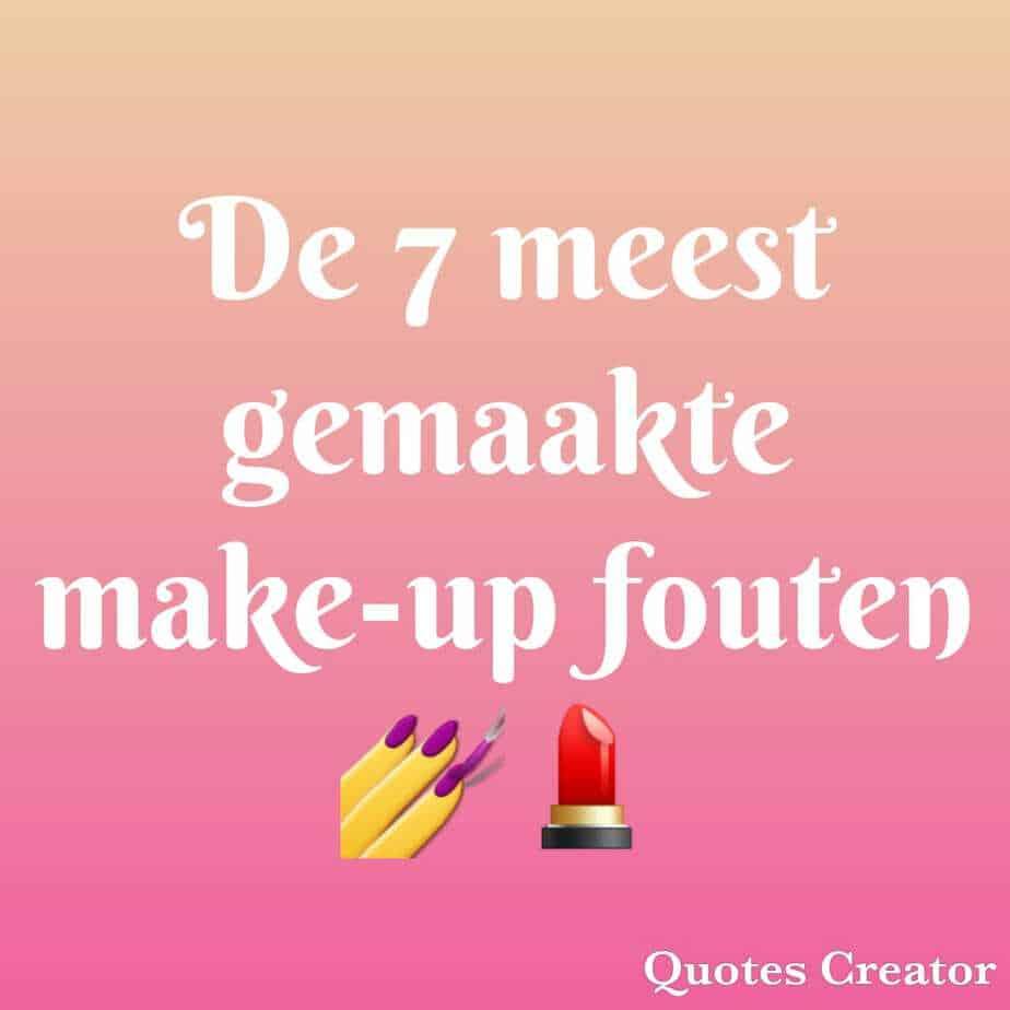 De 7 meest gemaakte make-up fouten