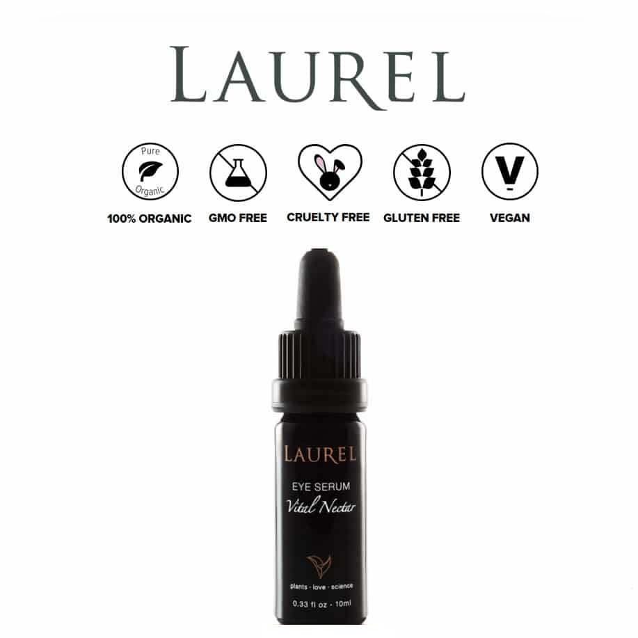 *LAUREL WHOLE PLANT – ORGANIC EYE SERUM | $72 |