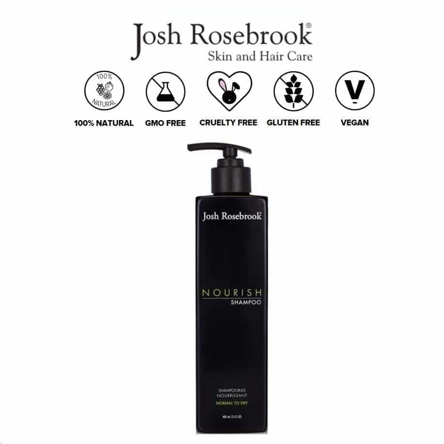 *JOSH ROSEBROOK – NOURISH ORGANIC SHAMPOO | $32 |