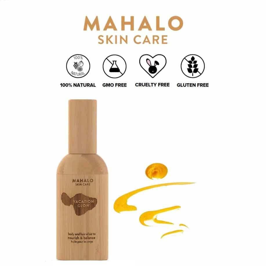 *MAHALO – VACATION GLOW ORGANIC BODY ELIXIR | $95 |