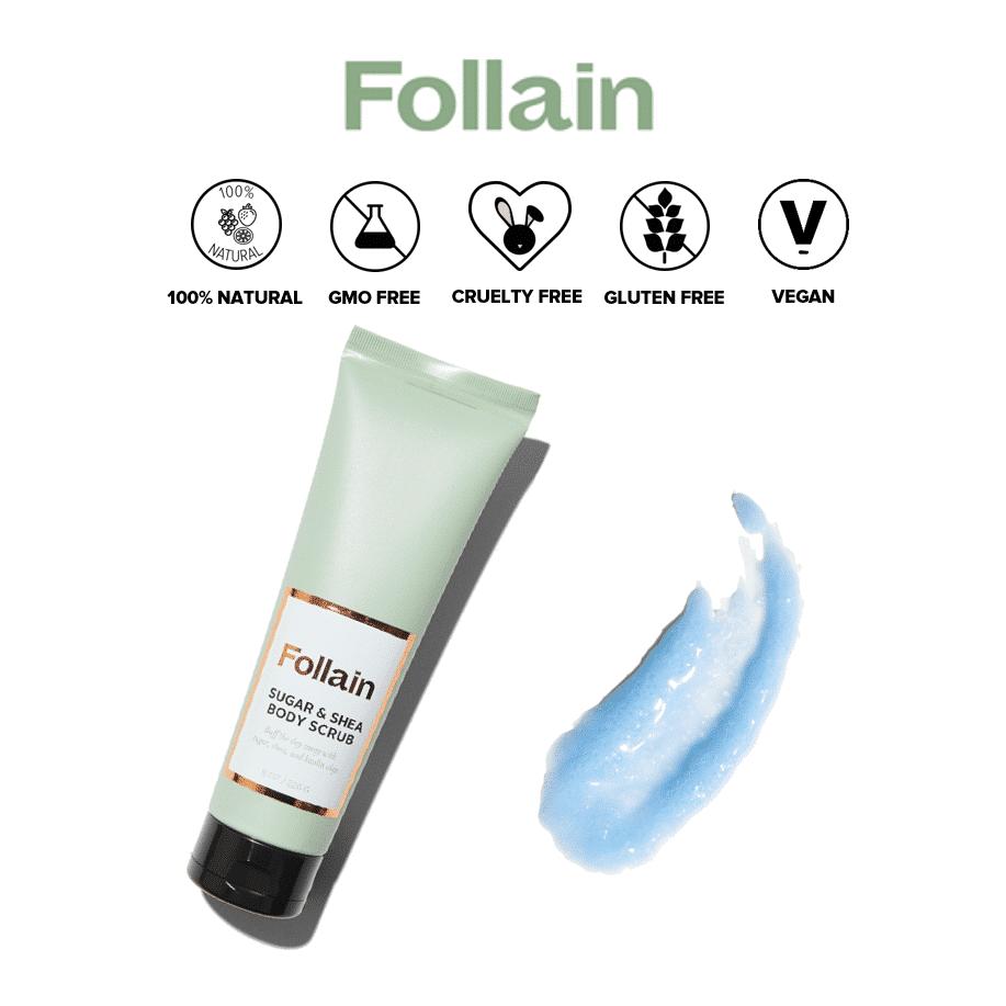 *FOLLAIN – SUGAR & SHEA BODY SCRUB | $22 |
