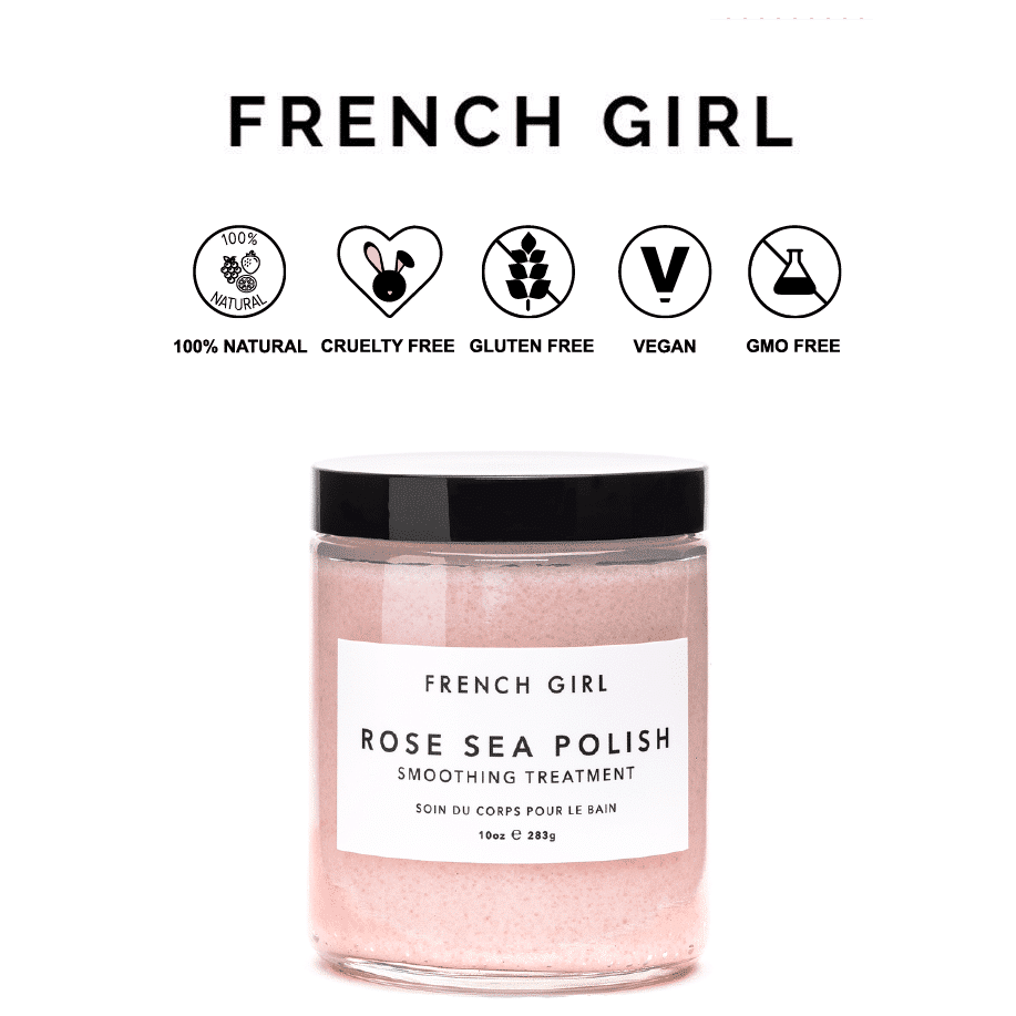 *FRENCH GIRL ORGANICS – ROSE SEA POLISH NATURAL BODY SCRUB | $18 |