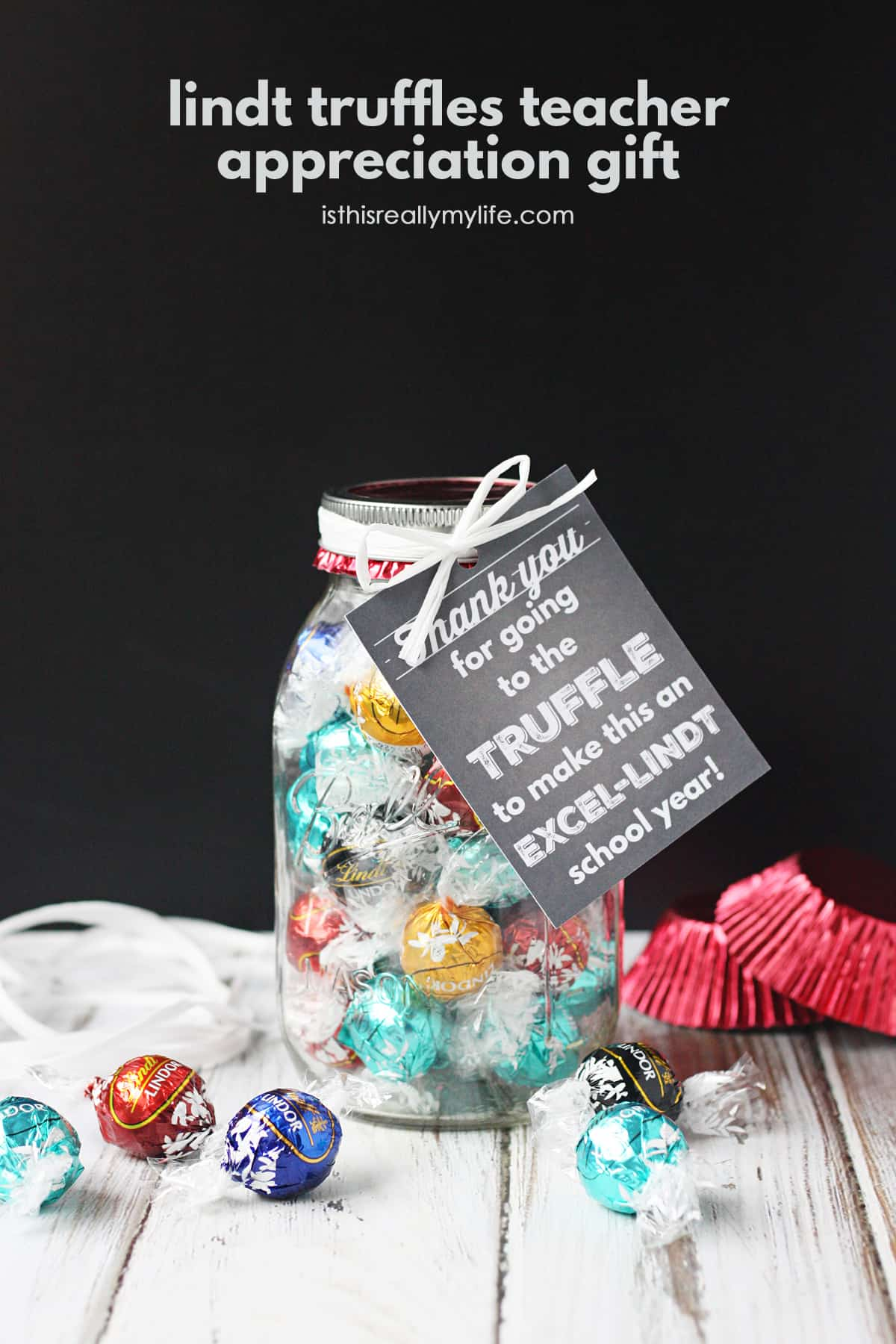 Lindt Truffles Teacher Appreciation Gift With Free