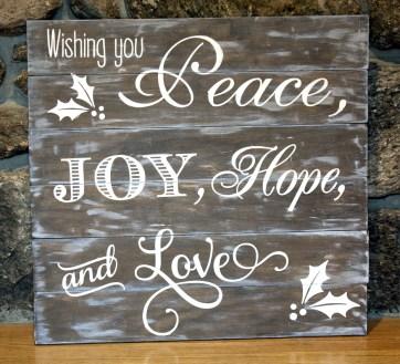 Peace, Joy, Hope & Love Sign
