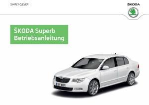 Skoda Superb Betriebsanleitung
