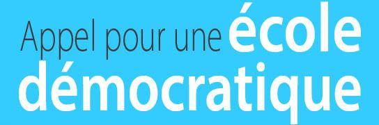 Appel pour un école démocratique